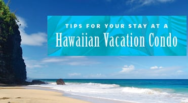 hawaiian-vacation-condo-tips