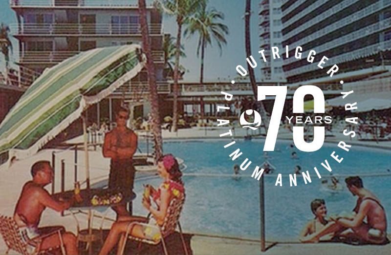 Memories at Outrigger Hotels and Resorts